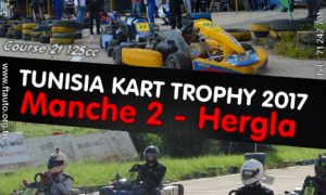 Manche 2 – Tunisia Kart Trophy 2017